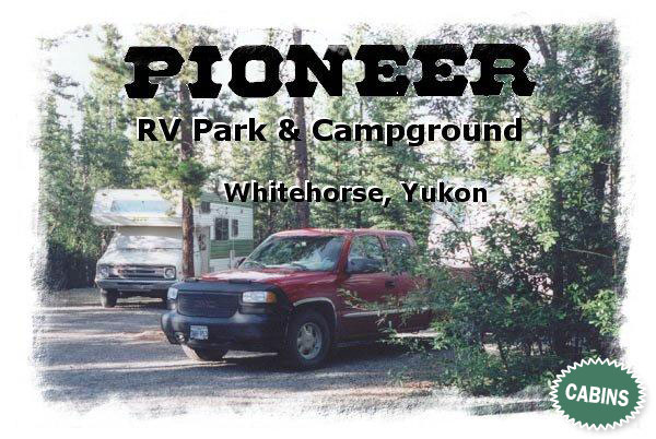 Pioneer RV Park & Campground - Whitehorse, Yukon